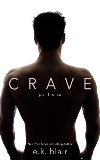 Cover Re-Reveal: Crave (Crave Duet #1) by EK Blair