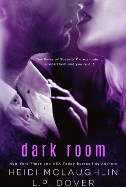 Cover Re-Reveal: Dark Room (Society X #1) by LP Dover & Heidi McLaughlin