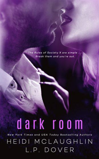 Cover Re-Reveal: Dark Room (Society X #1) by LP Dover & Heidi McLaughlin