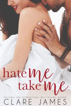 Cover Reveal & Giveaway: Hate Me, Take Me by Clare James