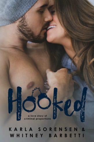 Cover Reveal: Hooked by Whitney Barbetti & Karla Sorensen