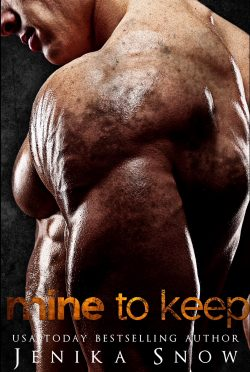 Release Day Blitz: Mine to Keep by Jenika Snow