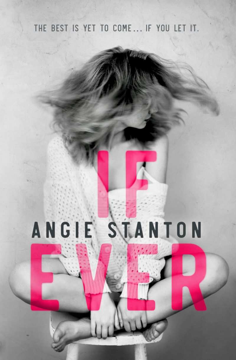 Release Day Blitz & Giveaway: If Ever by Angie Stanton