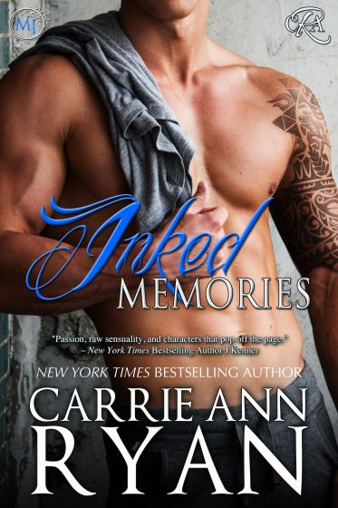 Cover Reveal: Inked Memories (Montgomery Ink #8) by Carrie Ann Ryan