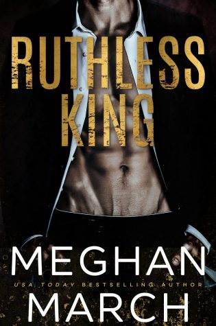 Cover Reveal: Ruthless King (Mount Trilogy #1) by Meghan March