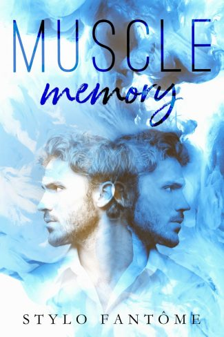 Cover Reveal: Muscle Memory by Stylo Fantome