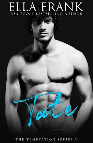 Cover Reveal: Tate (Temptation #5) by Ella Frank