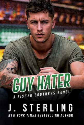 Cover Reveal: Guy Hater (The Fisher Brothers #2) by J Sterling