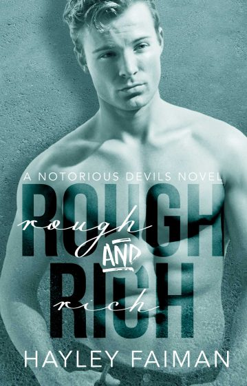 Cover Reveal & Giveaway: Rough and Rich (Notorious Devils MC #6) by Hayley Faiman