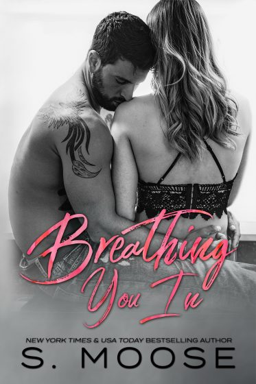 Release Day Blitz: Breathing You (Breathe #1) In by S Moose