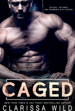 Cover Reveal & Giveaway: Caged by Clarissa Wild