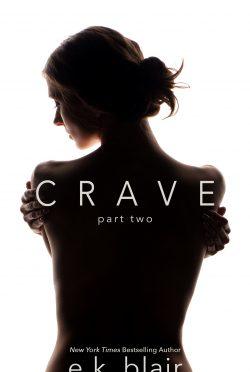 Cover Reveal: Crave (Crave Duet #2) by EK Blair