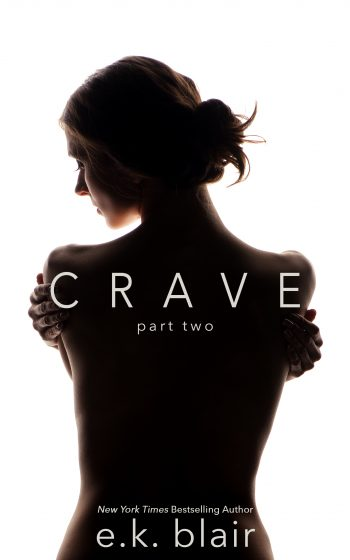 Cover Reveal: Crave (Crave Duet #2) by EK Blair