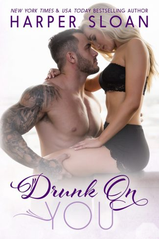Release Day Blitz: Drunk On You (Hope Town #4) by Harper Sloan