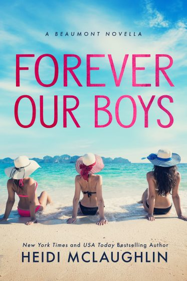 Cover Reveal: Forever Our Boys (Beaumont #5.5) by Heidi McLaughlin