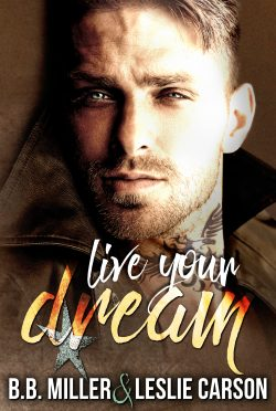 Cover Reveal: Live Your Dream (Redfall Dream #2) by BB Miller & Leslie Carson