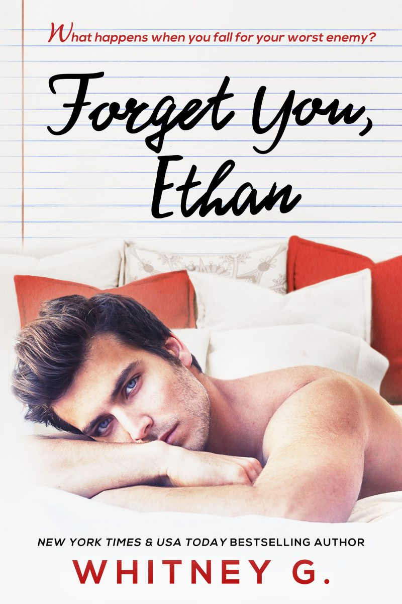 Cover Reveal & Giveaway: Forget You, Ethan (Sincerely Carter #2) by Whitney G