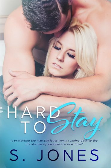 Cover Reveal & Giveaway: Hard To Stay (Hard #2) by S Jones