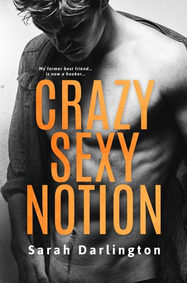Cover Reveal: Crazy Sexy Notion by Sarah Darlington