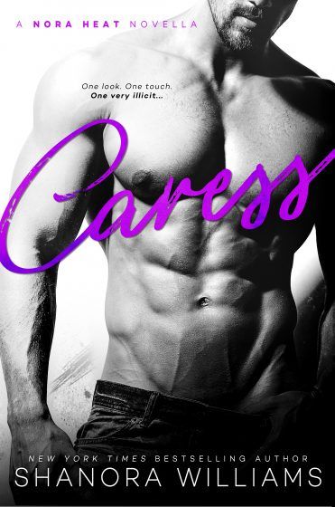 Cover Reveal: Caress (The Nora Heat Collection #1) by Shanora Williams