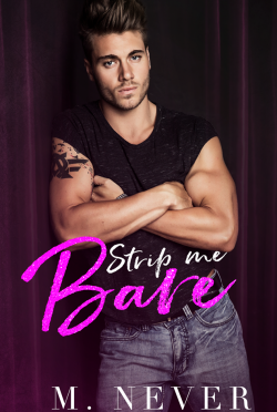 Cover Reveal: Strip Me Bare by M Never