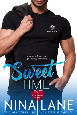 Cover Reveal: Sweet Time (Sugar Rush #4) by Nina Lane