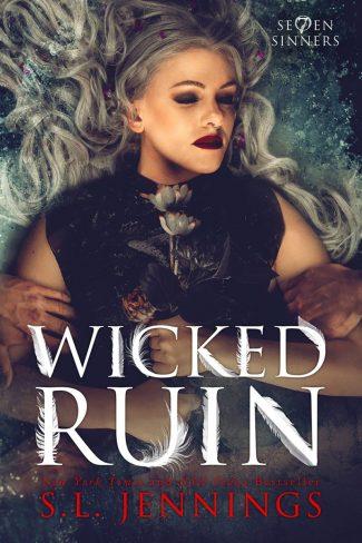 Cover Reveal: Wicked Ruin (Se7en Sinners #3) by SL Jennings