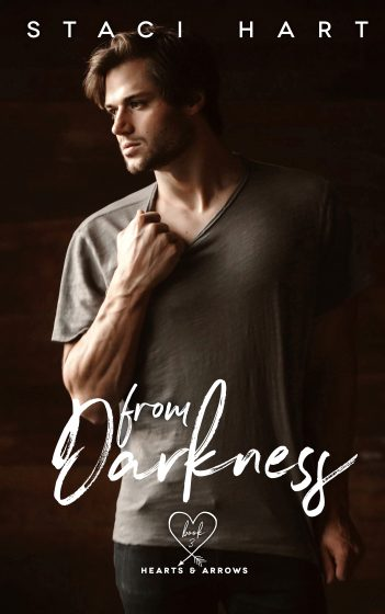 Cover Reveal: From Darkness (Hearts and Arrows #3) by Staci Hart