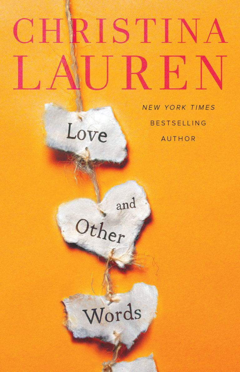 Cover Reveal: Love and Other Words by Christina Lauren