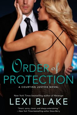 Cover Reveal: Order of Protection (Courting Justice #1) by Lexi Blake