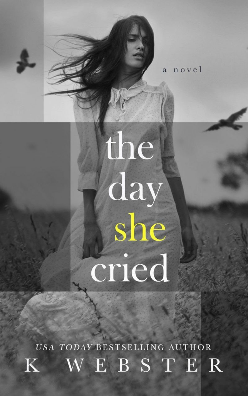 Cover Reveal & Giveaway: The Day She Cried by K Webster