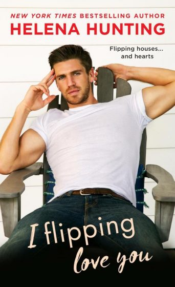 Cover Reveal: I Flipping Love You by Helena Hunting