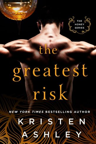 Cover Reveal: The Greatest Risk (Honey #3) by Kristen Ashley