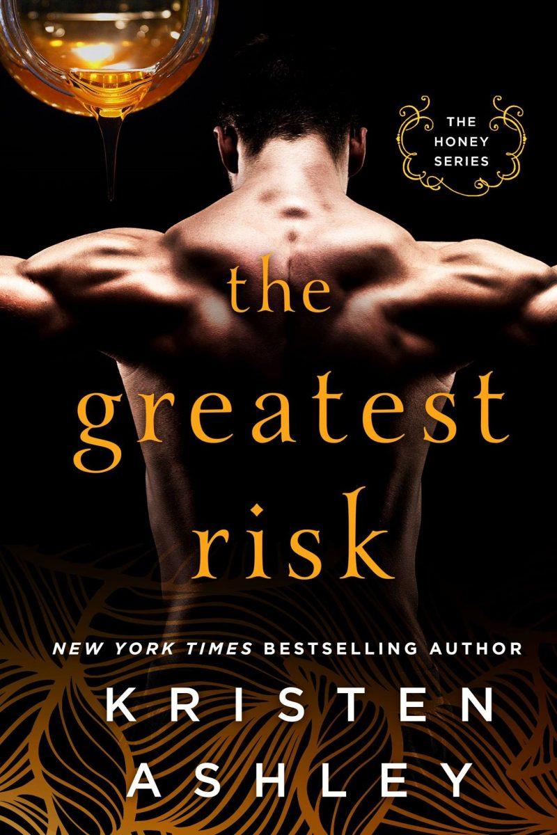 Cover Reveal: The Greatest Risk (Honey #3) by Kristen Ashley