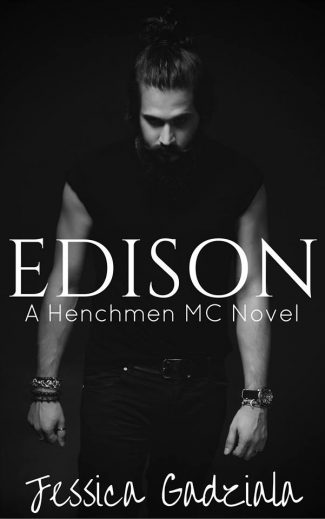 Cover Reveal: Edison (The Henchmen MC #10) by Jessica Gadziala