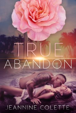 Cover Reveal: True Abandon (The Abandon Collection #6) by Jeannine Colette