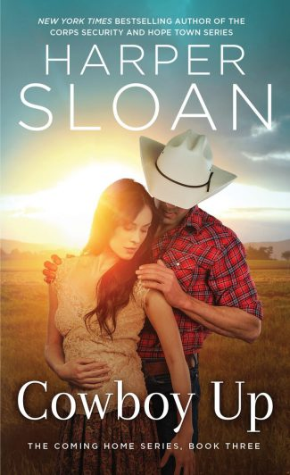 Excerpt Reveal: Cowboy Up (Coming Home #3) by Harper Sloan