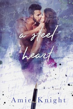 Cover Reveal: A Steel Heart by Amie Knight
