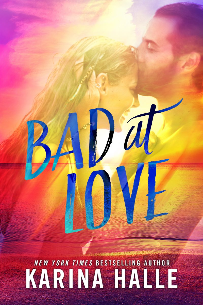 Cover Reveal: Bad at Love by Karina Halle