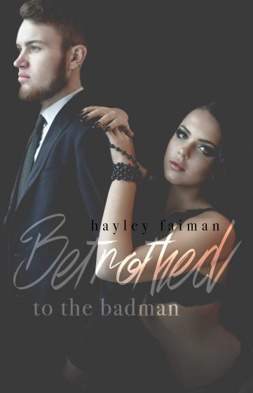 Cover Reveal & Giveaway: Betrothed to the Badman (Russian Bratva #8) by Hayley Faiman