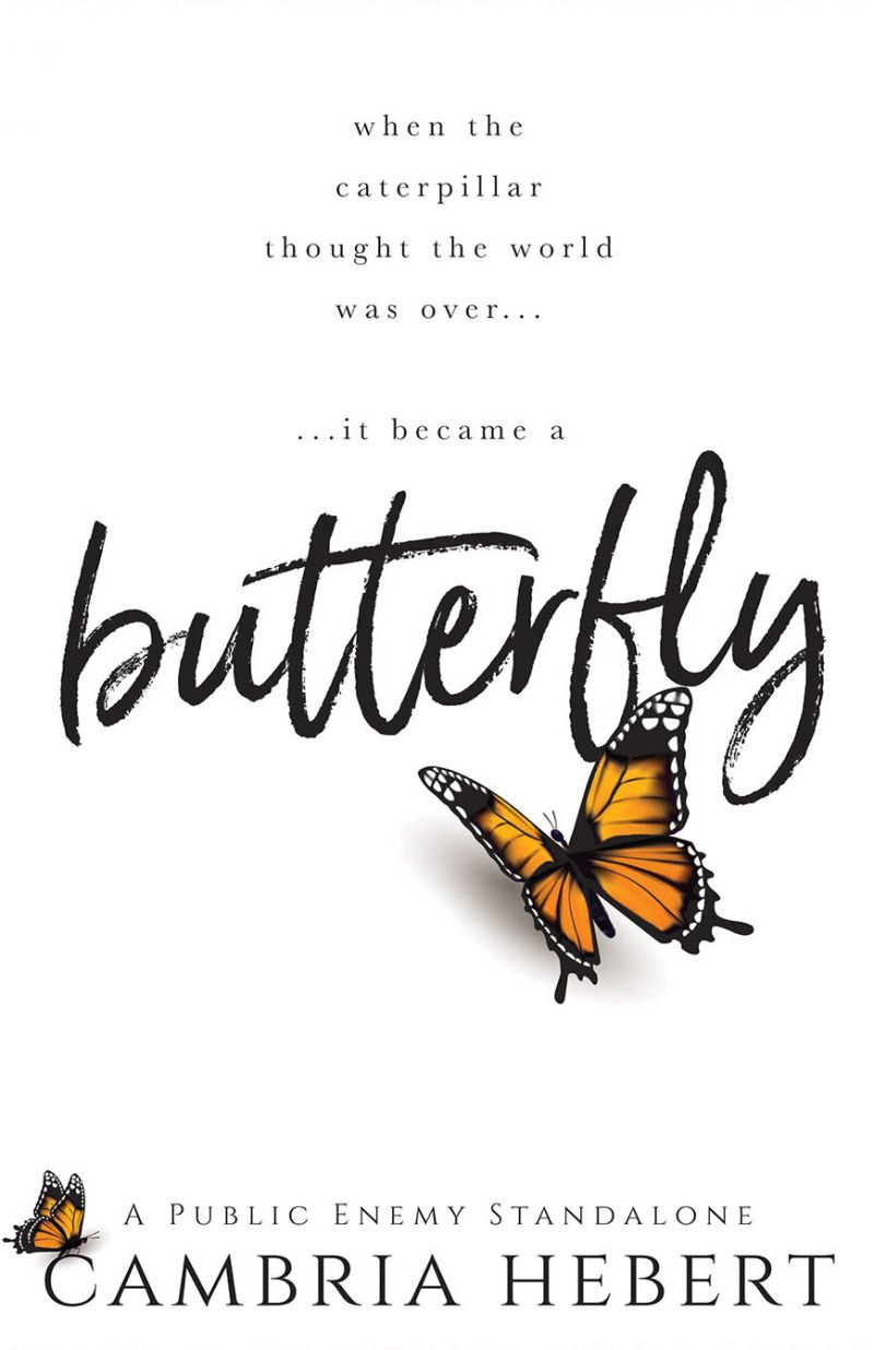 Cover Reveal: Butterfly by Cambria Hebert
