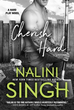 Cover Reveal: Cherish Hard (Hard Play #1) by Nalini Singh