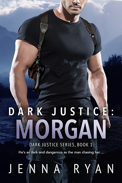 Release Day Blitz & Giveaway: Dark Justice: Morgan (Dark Justice #1) by Jenna Ryan