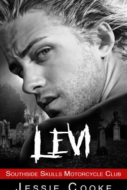 Cover Reveal: Levi (Southside Skulls MC#5) by Jessie Cooke