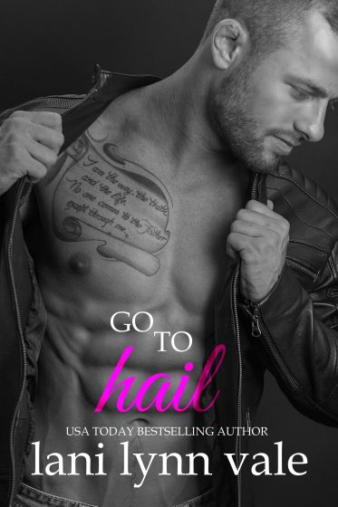 Release Day Blitz: Go To Hail (Hail Raisers #2) by Lani Lynn Vale