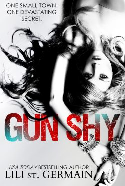 Release Day Blitz: Gun Shy by Lili St Germain