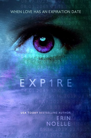 Chapter Reveal: Exp1re (Expire Duet #1) by Erin Noelle