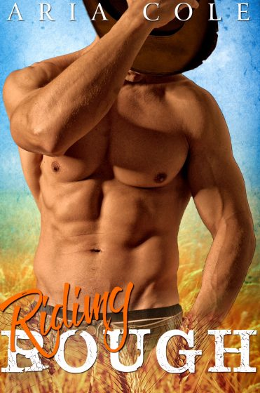 Release Day Blitz: Riding Rough (Rough Rider #2) by Aria Cole