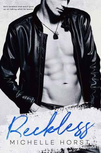 Cover Reveal: Reckless (Enemies to Lovers #2) by Michelle Horst
