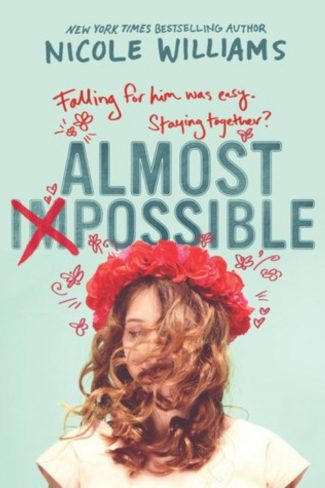 Cover Reveal: Almost Impossible by Nicole Williams